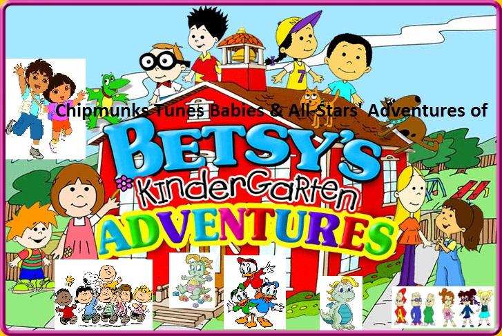 Chipmunks Tunes Babies %26 All Stars%27 Adventures of Besty%27s Kindergaten Adventure %28TV Series%29 - Betsys Kindergarten Adventures Episodes